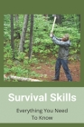 Survival Skills: Everything You Need To Know: How To Survive A Clear Liquid Diet Cover Image