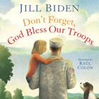 Don't Forget, God Bless Our Troops Cover Image