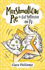 Marshmallow Pie the Cat Superstar on TV (Marshmallow Pie the Cat Superstar, Book 2) Cover Image