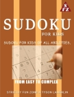 Sudoku For Kids: Sudoku For Kids Of All Abilities, From Easy To Complex Cover Image