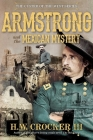 Armstrong and the Mexican Mystery (Custer of the West Series #3) Cover Image