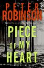 Piece of My Heart: A Novel of Suspense (Inspector Banks Novels #16) Cover Image