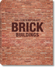 100 Contemporary Brick Buildings Cover Image