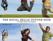 The Social Skills Picture Book: For High School and Beyond Cover Image
