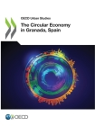 OECD Urban Studies the Circular Economy in Granada, Spain Cover Image