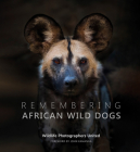 Remembering African Wild Dogs Cover Image