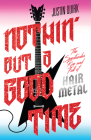 Nothin' But a Good Time Cover Image