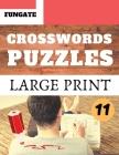 Crosswords Puzzles: Fungate large print crossword puzzle books for seniors Classic Vol.11 Cover Image