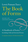 The Book of Forms: A Handbook of Poetics, Including Odd and Invented Forms, Revised and Expanded Edition Cover Image