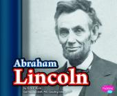 Abraham Lincoln (Pebble Plus: Presidential Biographies) Cover Image