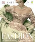 Fashion: The Definitive History of Costume and Style Cover Image