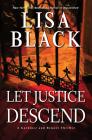 Let Justice Descend (A Gardiner and Renner Novel #5) Cover Image
