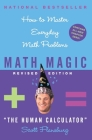 Math Magic Revised Edition: How to Master Everyday Math Problems Cover Image