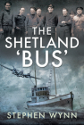 The Shetland 'Bus': Transporting Secret Agents Across the North Sea in Ww2 Cover Image