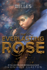 The Everlasting Rose (The Belles series, Book 2) Cover Image