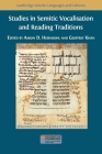 Studies in Semitic Vocalisation and Reading Traditions Cover Image