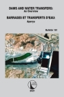 Dams and Water Transfers - An Overview / Barrages Et Transferts d'Eau - Aperçu Cover Image