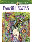 Creative Haven Fanciful Faces Coloring Book (Creative Haven Coloring Books) Cover Image