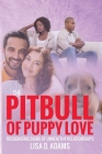 The Pitbull of Puppy Love: Recognizing Signs of Healthy and Unhealthy Relationships Cover Image