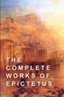 The Complete Works of Epictetus Cover Image