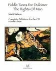 Fiddle Tunes For Dulcimer-The Rights Of Man: Complete Tablature For The Cd Cover Image