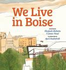 We Live in Boise Cover Image