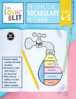 I'm Lovin' Lit Interactive Vocabulary Notebook, Grades 4 - 5: Greek and Latin Roots and Affixes Cover Image