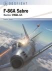 F-86A Sabre: Korea 1950–51 (Dogfight) Cover Image