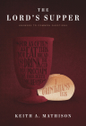 The Lord's Supper: Answers to Common Questions Cover Image