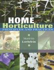 Home Horticulture: Principles and Practices Cover Image