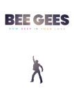 Bee Gees: How Deep Is Your Love Cover Image