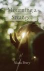 Mourning a Stranger Cover Image