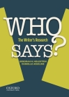 Who Says?: The Writer's Research Cover Image