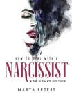 How to Deal with a Narcissist: The Ultimate 2021 Guide Cover Image