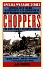 Choppers: The Heroic Birth Of Helicopter Warfare Cover Image