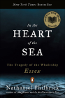 In the Heart of the Sea: The Tragedy Ofthe Whaleship Essex Cover Image
