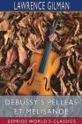 Debussy's Pelléas et Mélisande (Esprios Classics) Cover Image