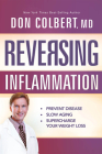 Reversing Inflammation: Prevent Disease, Slow Aging, and Super-Charge Your Weight Loss Cover Image