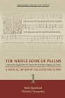 The Whole Book of Psalms Collected into English Metre by Thomas Sternhold, John Hopkins, and Others. Volume 1: A Critical Edition of the Texts and Tunes (Medieval and Renaissance Texts and Studies #387) Cover Image