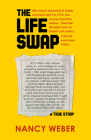 The Life Swap: A True Story Cover Image