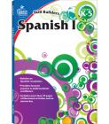 Spanish I, Grades K - 5 (Skill Builders), Grades K - 5 Cover Image