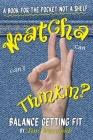 Watcha Thinkin? Cover Image