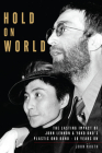 Hold on World: The Lasting Impact of John Lennon and Yoko Ono's Plastic Ono Band, Fifty Years on Cover Image