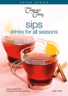 Sips: Drinks for All Seasons (Focus) Cover Image
