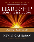 Leadership from the Inside Out: Becoming a Leader for Life Cover Image