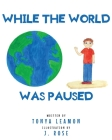 While The World Was Paused Cover Image