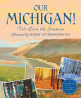 Our Michigan!: We Love the Seasons Cover Image