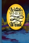 Wander Where The Wi-Fi Is Weak Black Paper Book For Passwords: Small and Discrete Keeper For Storing All Your Online Login Information Cover Image