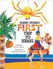 Sammy Spider's First Trip to Israel (Sammy Spider Set) Cover Image