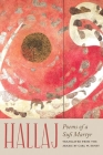 Hallaj: Poems of a Sufi Martyr Cover Image